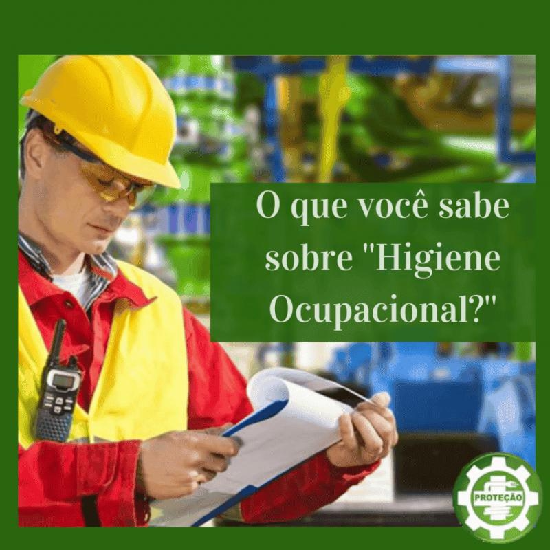 O que você sabe o que é a Higiene Ocupacional?